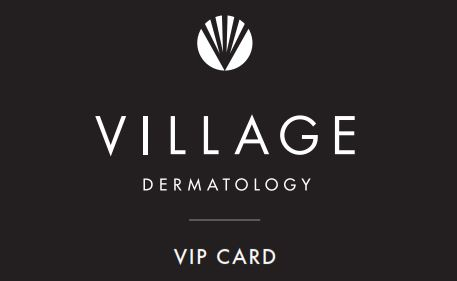 VIP Card - Village Dermatology